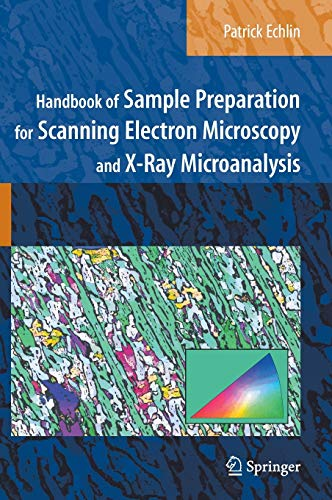 9780387857305: Handbook of Sample Preparation for Scanning Electron Microscopy and X-Ray Microanalysis