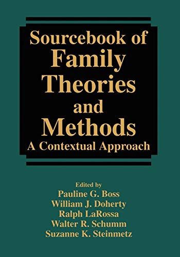 9780387857633: Sourcebook of Family Theories and Methods: A Contextual Approach