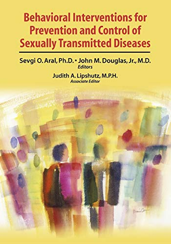9780387857688: Behavioral Interventions for Prevention and Control of Sexually Transmitted Diseases