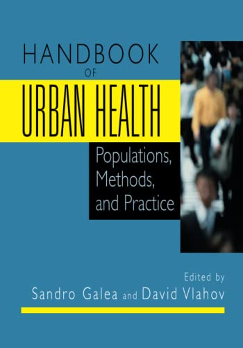 9780387857701: Handbook of Urban Health: Populations, Methods, and Practice