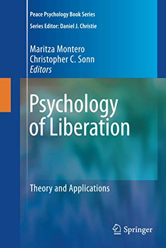 9780387857831: Psychology of Liberation: Theory and Applications (Peace Psychology Book Series)