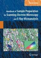 9780387858029: Handbook of Sample Preparation for Scanning Electron Microscopy and X-Ray Microanalysis