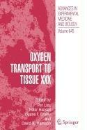 9780387874135: Oxygen Transport to Tissue XXX