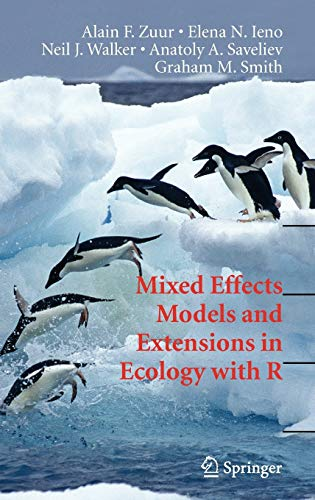 9780387874579: Mixed Effects Models and Extensions in Ecology with R (Statistics for Biology and Health)