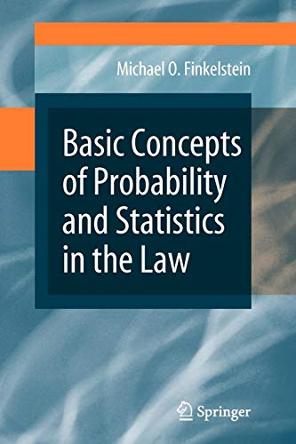 9780387875002: Basic Concepts of Probability and Statistics in the Law