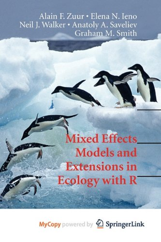 9780387875163: Mixed Effects Models and Extensions in Ecology with R