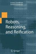 9780387875439: Robots, Reasoning, and Reification