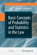 9780387875538: Basic Concepts of Probability and Statistics in the Law
