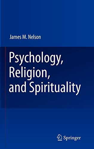 9780387875729: Psychology, Religion, and Spirituality