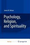 9780387876191: Psychology, Religion, and Spirituality