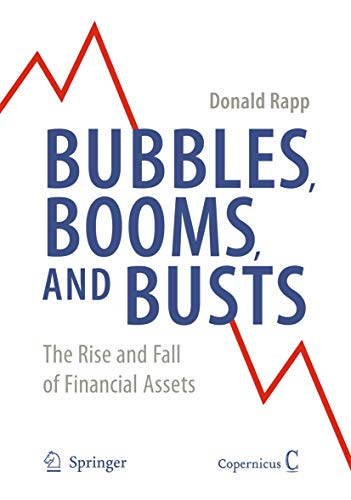 9780387876290: Bubbles, Booms, and Busts: The Rise and Fall of Financial Assets