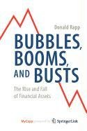 9780387876474: Bubbles, Booms, and Busts