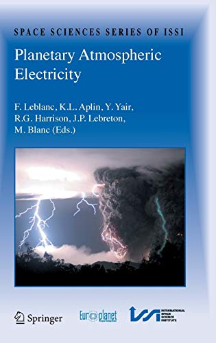 9780387876634: Planetary Atmospheric Electricity (Space Sciences Series of ISSI)