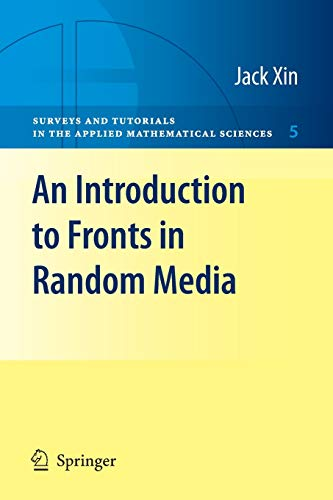 9780387876825: An Introduction to Fronts in Random Media (Surveys and Tutorials in the Applied Mathematical Sciences)