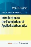 9780387877945: Introduction to the Foundations of Applied Mathematics