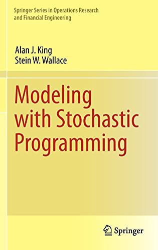 9780387878164: Modeling with Stochastic Programming (Springer Series in Operations Research and Financial Engineering)