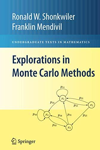 9780387878362: Explorations in Monte Carlo Methods