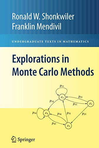 9780387878362: Explorations in Monte Carlo Methods (Undergraduate Texts in Mathematics)