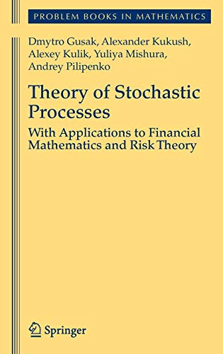 9780387878614: Theory of Stochastic Processes: With Applications to Financial Mathematics and Risk Theory (Problem Books in Mathematics)