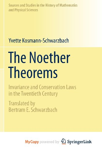 9780387879437: The Noether Theorems: Invariance and Conservation Laws in the Twentieth Century