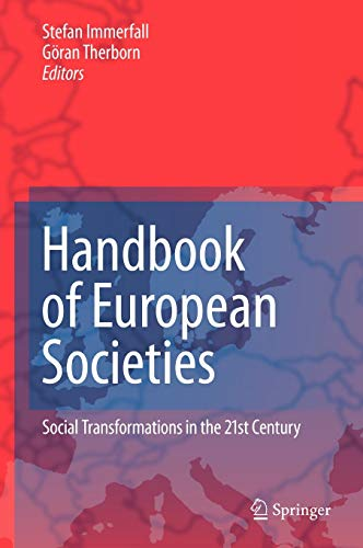 Handbook of European Societies: Social Transformations in the 21st Century (Hardback)