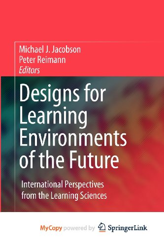 9780387882802: Designs for Learning Environments of the Future: International Perspectives from the Learning Sciences