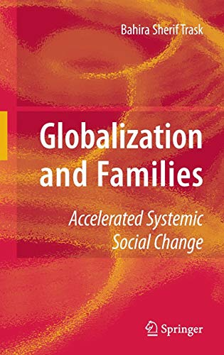 9780387882840: Globalization and Families: Accelerated Systemic Social Change