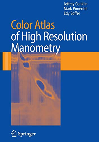 9780387882925: Color Atlas of High Resolution Manometry