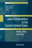 9780387883854: Latino Farmworkers in the Eastern United States