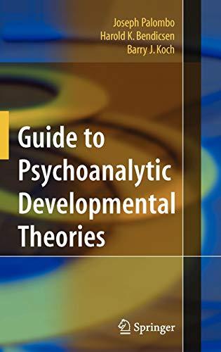 Guide to Psychoanalytic Developmental Theories: Joseph Palombo; Harold