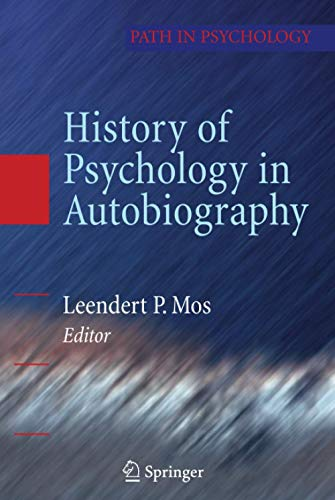 9780387885001: History of Psychology in Autobiography (Path in Psychology)