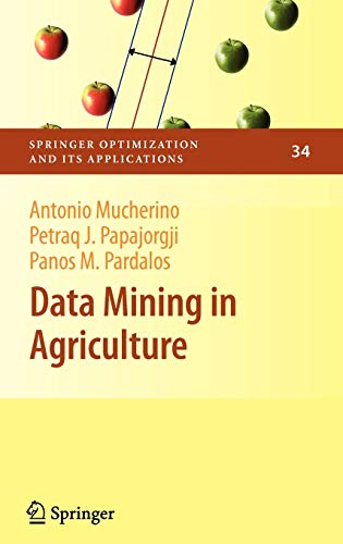 9780387886145: Data Mining in Agriculture (Springer Optimization and Its Applications)
