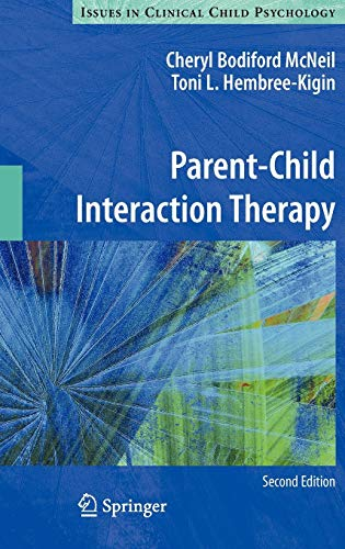 9780387886381: Parent-Child Interaction Therapy (Issues in Clinical Child Psychology)