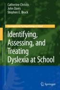 9780387886664: Identifying, Assessing, and Treating Dyslexia at School