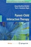 9780387886718: Parent-Child Interaction Therapy