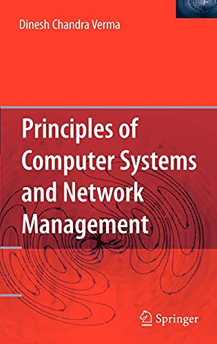 9780387890081: Principles of Computer Systems and Network Management