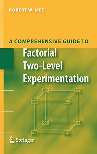 9780387891026: A Comprehensive Guide to Factorial Two-Level Experimentation