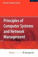 9780387891224: Principles of Computer Systems and Network Management