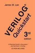 9780387892030: Verilog® Quickstart: A Practical Guide to Simulation and Synthesis in Verilog (The Springer International Series in Engineering and Computer Science)