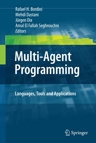 9780387892986: Multi-Agent Programming:: Languages, Tools and Applications