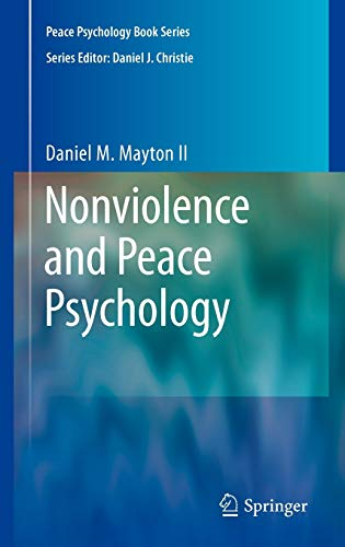 9780387893471: Nonviolence and Peace Psychology (Peace Psychology Book Series)
