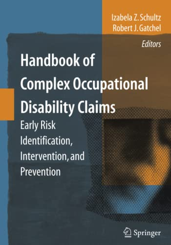 Handbook of Complex Occupational Disability Claims: Early Risk Identification, Intervention, and ...
