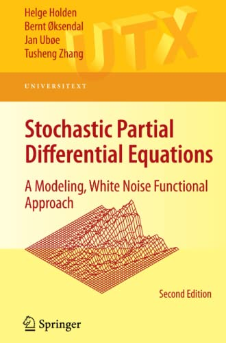 9780387894874: Stochastic Partial Differential Equations: A Modeling, White Noise Functional Approach (Universitext)