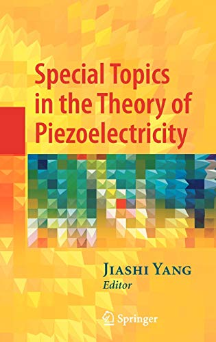 9780387894973: Special Topics in the Theory of Piezoelectricity