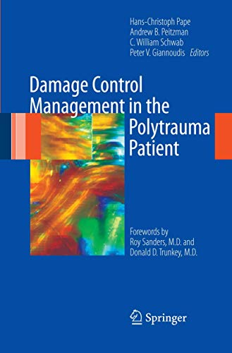 9780387895079: Damage Control Management in the Polytrauma Patient