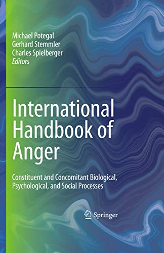 9780387896755: International Handbook of Anger: Constituent and Concomitant Biological, Psychological, and Social Processes