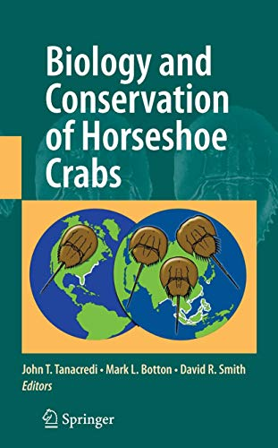 Biology and Conservation of Horseshoe Crabs: John T. Tanacredi