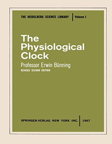 The Physiological Clock (Heidelberg Science Library): B�nning, Erwin