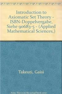 9780387900247: Introduction to Axiomatic Set Theory - ISBN-Doppelvergabe, siehe 90683-5 - (Applied Mathematical Sciences (Springer))
