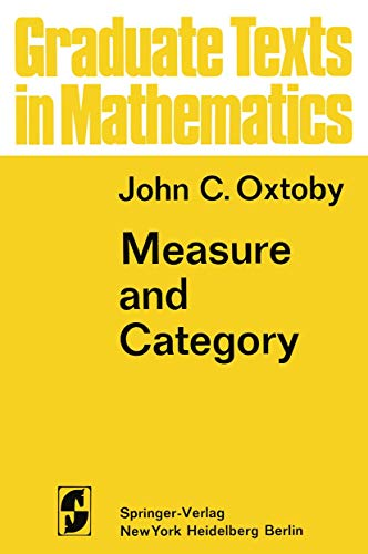 9780387900254: Measure and Category: A Survey of the Analogies between Topological and Measure Spaces (Graduate Texts in Mathematics - 2)